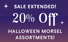 Sale Extended! 20% Off Halloween Morsel Assortments