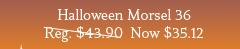 Halloween Morsel 36